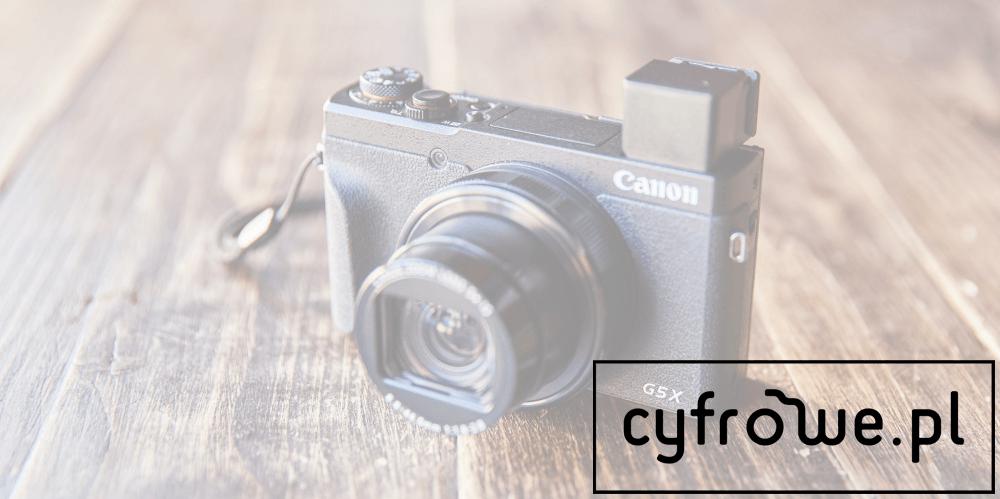 Canon G5X mk2 recenzja